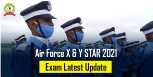 Air Force X & Y STAR 2021 Exam Latest Update
