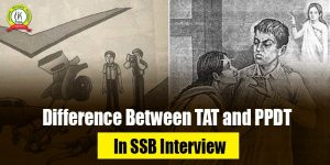 Difference Between TAT and PPDT In SSB Interview