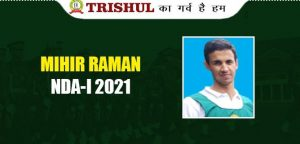Mihir Raman Success Story Who Cleared NDA 1 2021 In First Attempt