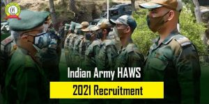 Indian Army HAWS Recruitment 2021